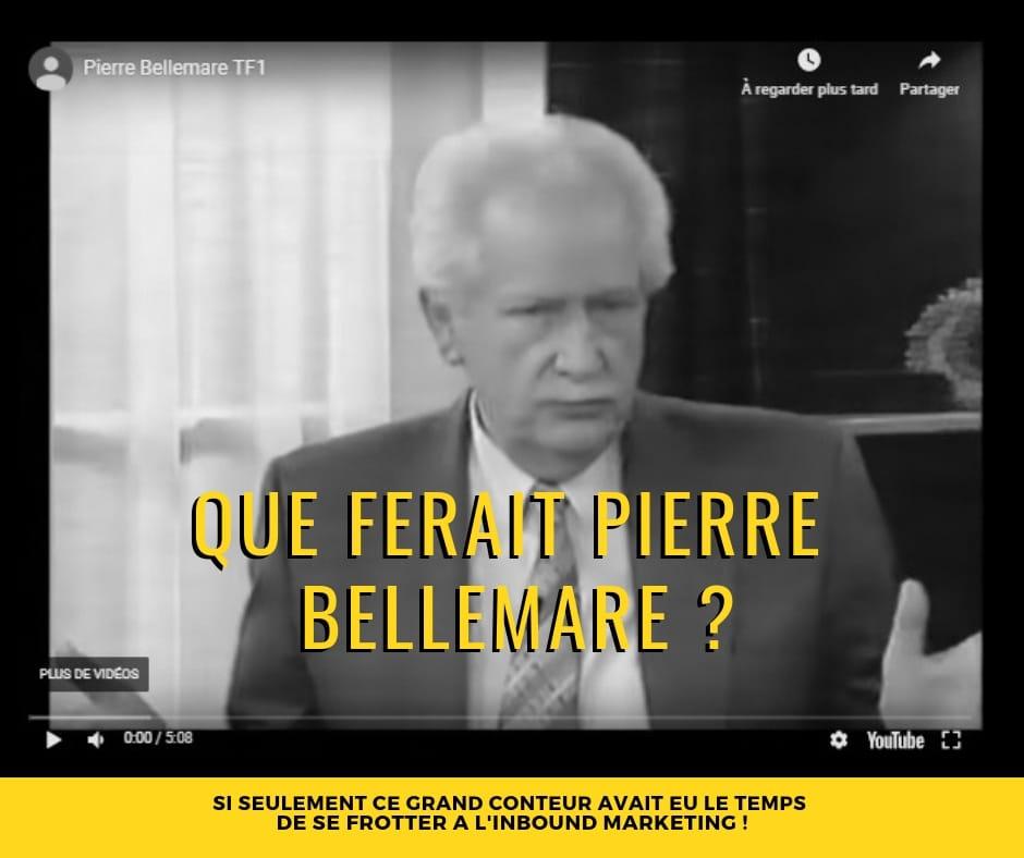 Webmarketing : que ferait Pierre Bellemare