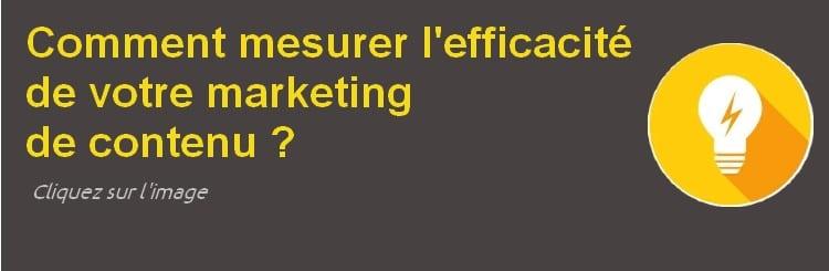 Mesurer efficacite marketing de contenu