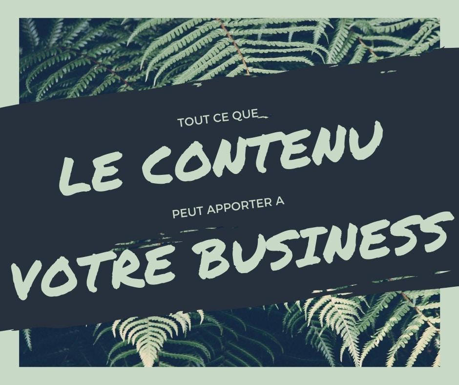 Ce que le contenu peut apporter à votre business
