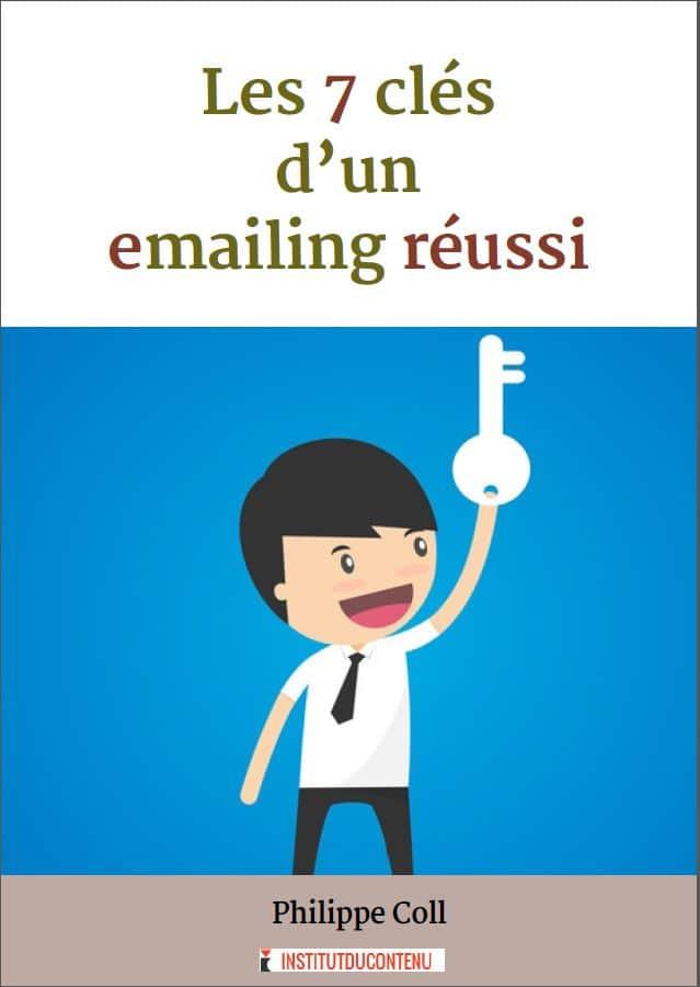 Couverture de l'ebook 7cles d'un emailing réussi de l'Institut du contenu
