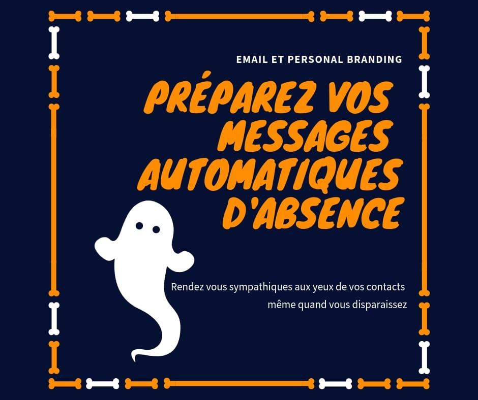 personal branding et message automatique d'absence